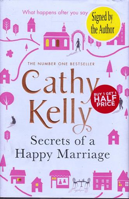 Cathy Kelly / Secrets of a Happy Marriage (Signed by the Author) (Large Hardback) (1)