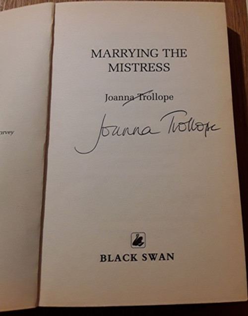 Joanna Trollope / Marrying the Mistress (Signed by the Author) (Paperback)