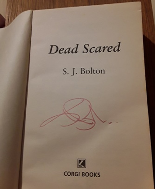 S. J. Bolton / Dead Scared (Signed by the Author) (Paperback)