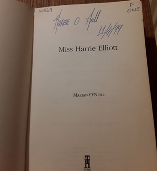 Mariam O'Neill / Miss Harrie Elliott (Signed by the Author) (Paperback)