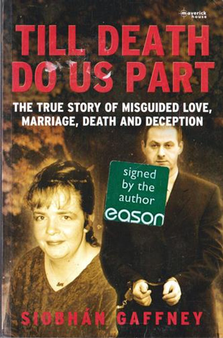 Siobhan Gaffney / Till Death Do Us Part (Signed by the Author) (Paperback)
