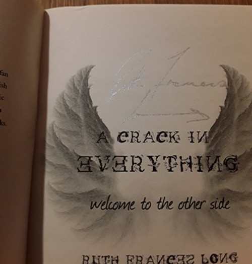 Ruth Frances Long / A Crack in Everything (Signed by the Author) (Paperback)