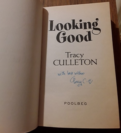 Tracy Culleton / Looking Good (Signed by the Author) (Paperback)