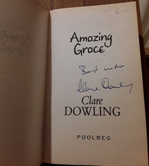 Clare Dowling / Amazing Grace (Signed by the Author) (Paperback)
