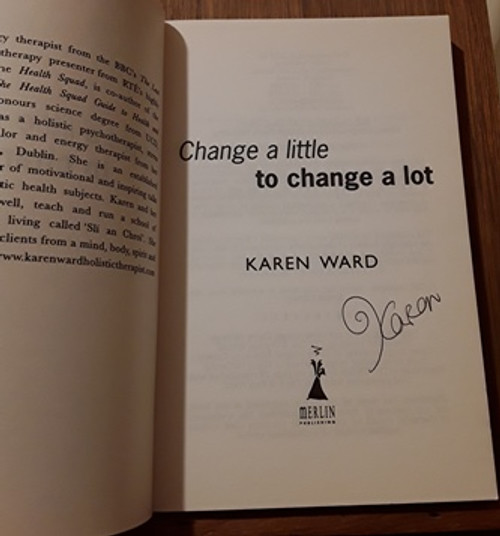 Karen Ward / Change a Little to Change a Lot (Signed by the Author) (Paperback)