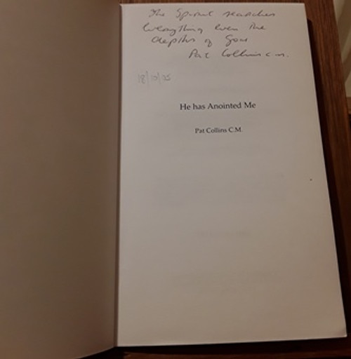 Pat Collins C.M. / He has Anointed Me (Signed by the Author) (Paperback)