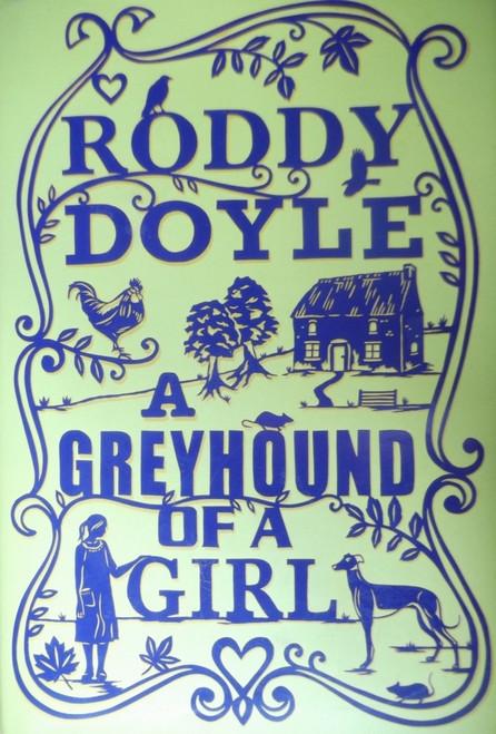 Doyle, Roddy / A Greyhouind of a Girl