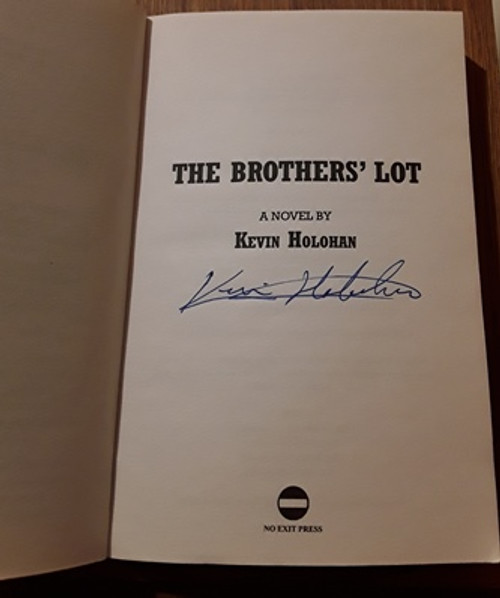 Kevin Holohan / The Brothers' Lot (Signed by the Author) (Paperback)