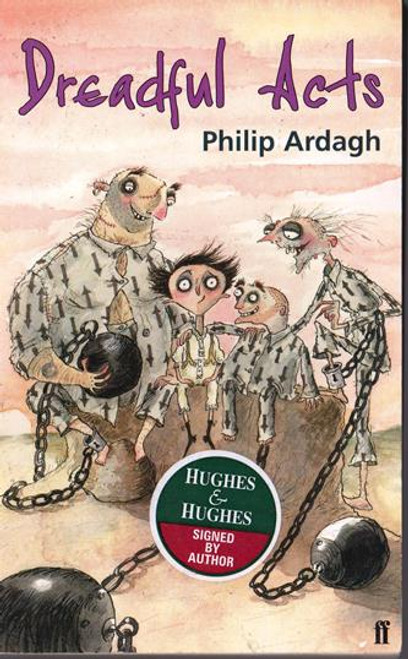 Philip Ardagh / Dreadful Acts (Signed by the Author) (Paperback)