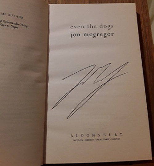 Jon Mcgregor / Even the Dogs (Signed by the Author) (Paperback)