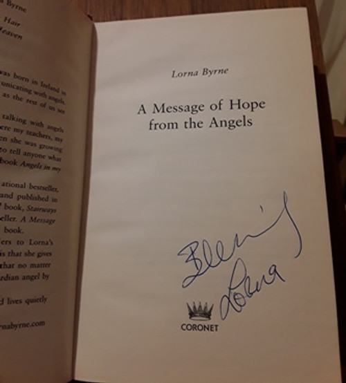 Lorna Byrne / A Message of Hope from the Angels (Signed by the Author) (Hardback)