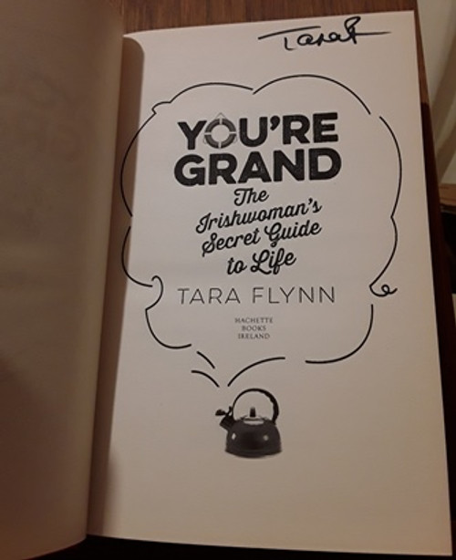 Tara Flynn / You're Grand (Signed by the Author) (Hardback)