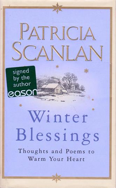 Patricia Scanlan / Winter Blessings (Signed by the Author) (Hardback)