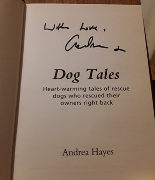 Andrea Hayes / Dog Tales (Signed by the Author) (Hardback)