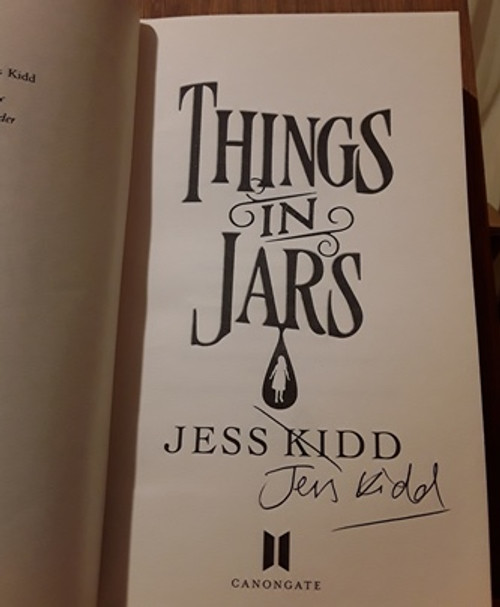 Jess Kidd / Things in Jars (Signed by the Author) (Medium Paperback)