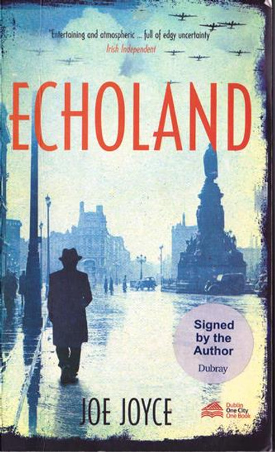 Joe Joyce / Echoland (Signed by the Author) (Medium Paperback)