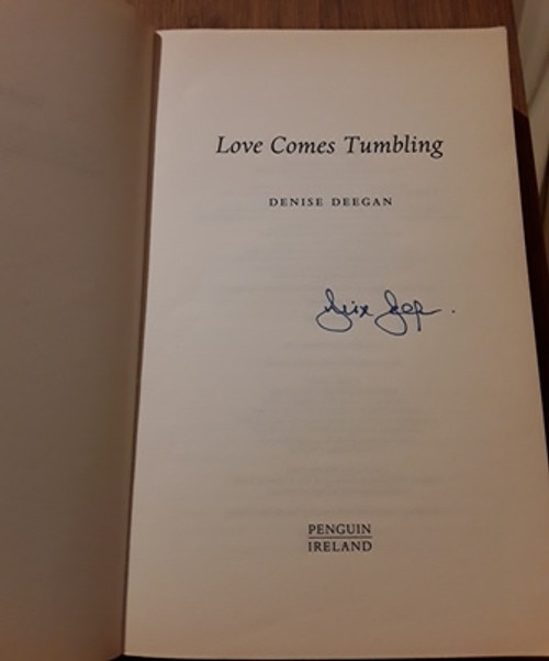 Denise Deegan / Love Comes Tumbling (Signed by the Author) (Medium Paperback)