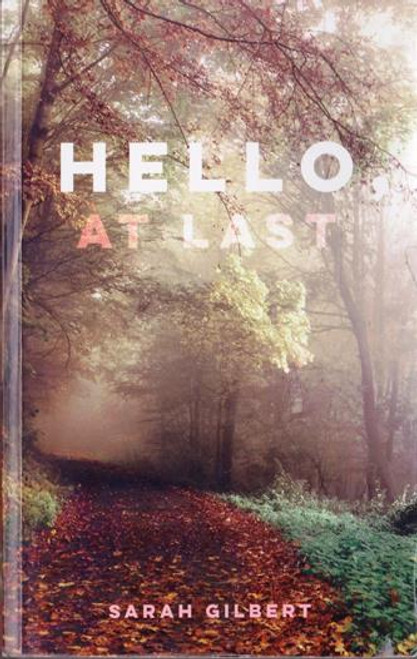 Sarah Gilbert / Hello At Last (Signed by the Author) (Medium Paperback) (1)