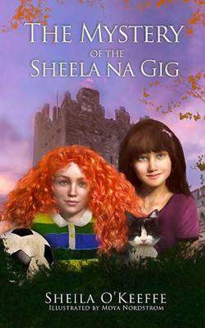 O'Keeffe, Sheila - The Mystery of the Sheela na Gig - PB BRAND NEW Signed - Castletownroche - Cork 2019