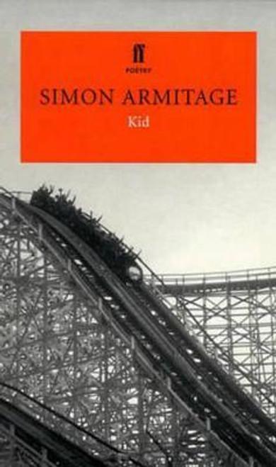 Armitage, Simon / Kid