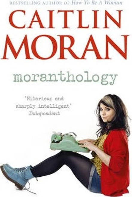 Morgan, Caitlin / Moranthology