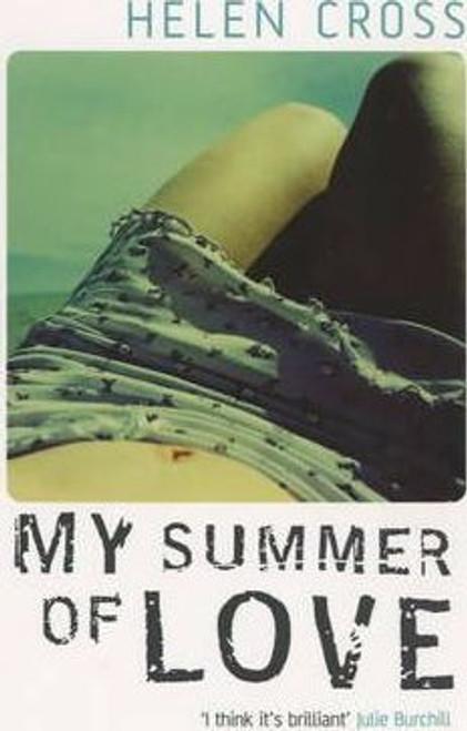 Cross, Helen / My Summer of Love