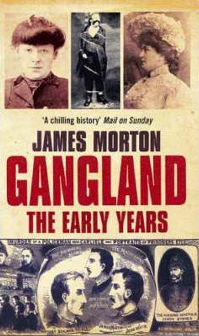 Morton, James / Gangland: The Early Years