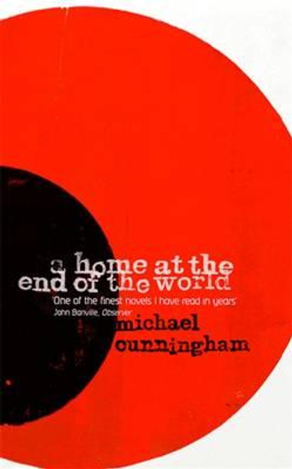 Cunningham, Michael / A Home at the End of the World