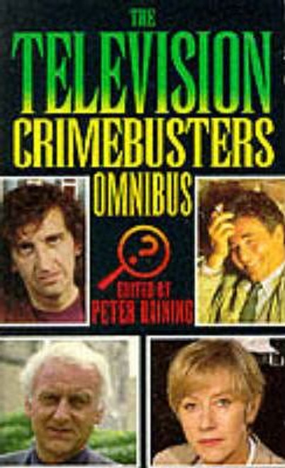 Haining, Peter / Television Crimebusters Omnibus