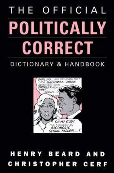 Cerf, Christopher / The Official Politically Correct Dictionary