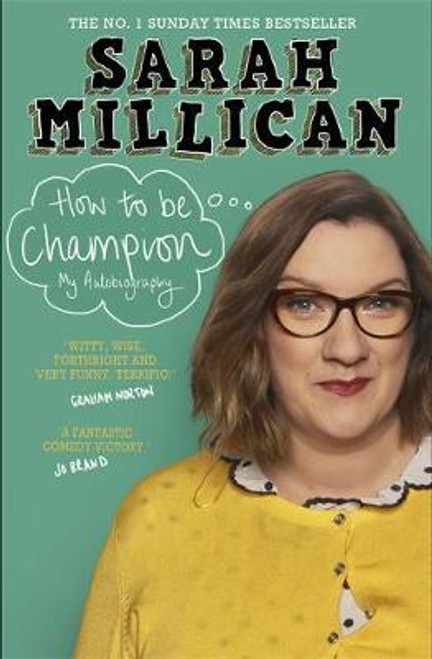 Millicant, Sarah / How to be Champion