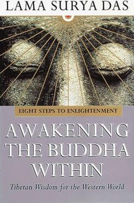 Das, Surya / Awakening The Buddha Within