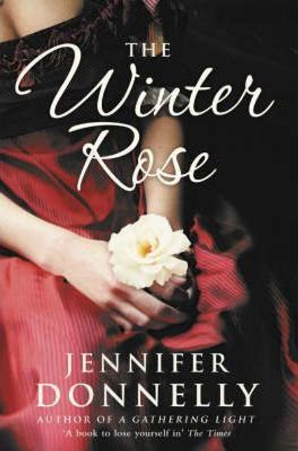 Donnelly, Jennifer / The Winter Rose