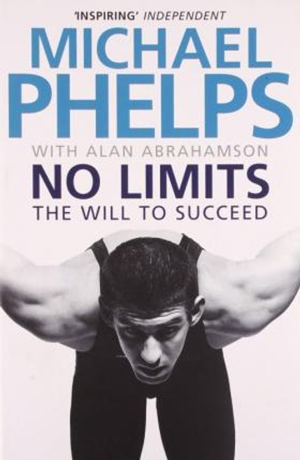 Phelps, Michael / No Limits : The Will to Succeed