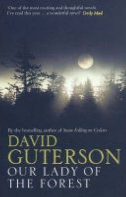 Guterson, David / Our Lady of the Forest