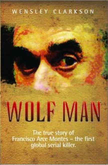 Clarkson, Wensley / Wolf Man