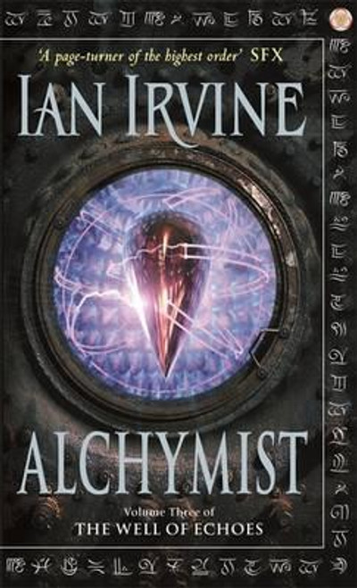 Irvine, Ian / Alchymist : The Well of Echoes, Volume Three