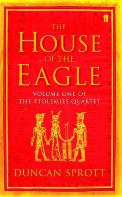 Sprott, Duncan / The House of the Eagle