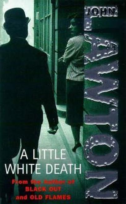 Lawton, John / A Little White Death