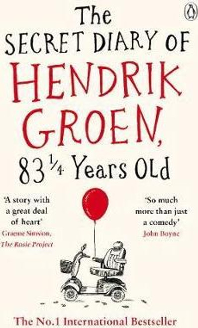 Groen, Hendrick / The Secret Diary of Hendrik Groen, 83 1/4 Years Old