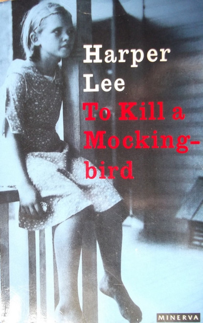 Lee, Harper / To Kill A Mockingbird