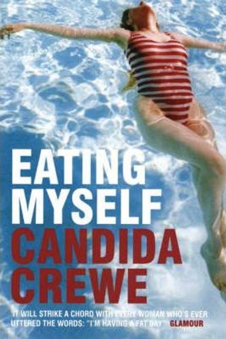 Crewe, Candida / Eating Myself