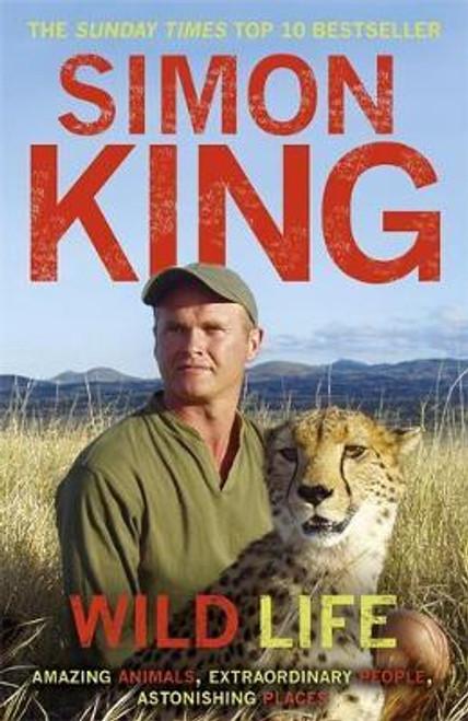 King, Simon / Wild Life