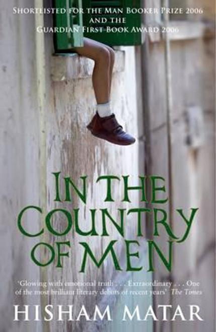 Matar, Hisham / In the Country of Men