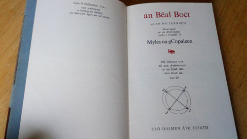 Myles na gCopaleen ( Flann O'Brien)  - An Béal Bocht - HB Dolmen Press Edition 3rd printing 1964 - As Gaeilge Classic