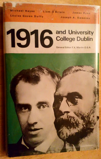 Martin, F.X ( Editor) - 1916 and University College Dublin - HB 1st Edition 1966