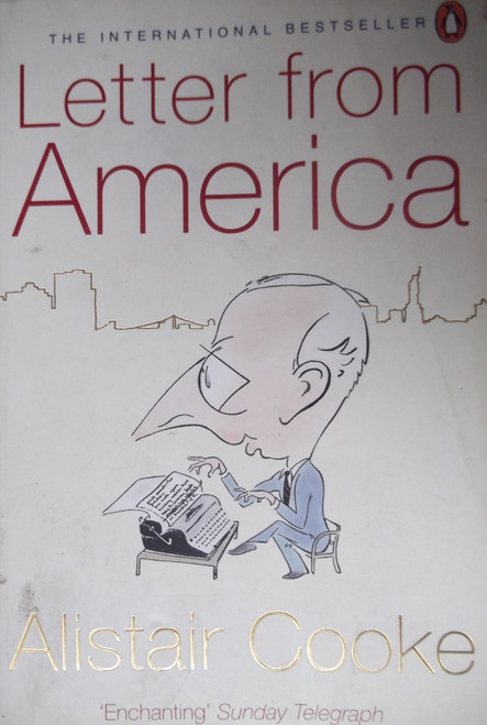 Cooke, Alistair / Letters From America