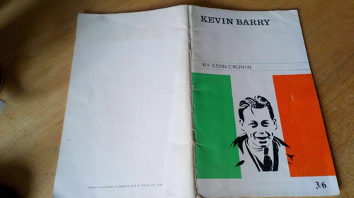Cronin, Sean - The Story of Kevin Barry - Vintage PB 1965 - War of Independence