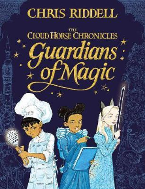 Riddell, Chris -  Guardians of Magic ( The Cloud Horse Chronicles ) - SIGNED 1ST EDITION -HB Brand New 2019