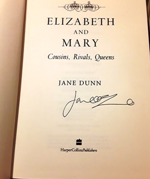 Jane Dunn / Elizabeth & Mary (Signed by the Author) (Large Hardback)